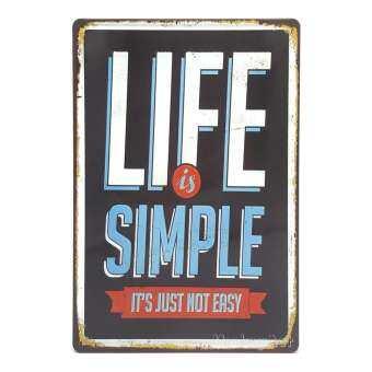 ป้ายสังกะสีวินเทจ Life is Simple, It's just not easy (ปั๊มนูน)