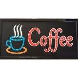 ราคา Pp ป้ายไฟLed Coffe รุ่น Yw 25 Led Sign ข้อความ อักษร ตกแต่งหน้าร้าน Unbranded Generic เป็นต้นฉบับ