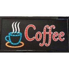 ราคา Pp ป้ายไฟLed Coffe รุ่น Yw 25 Led Sign ข้อความ อักษร ตกแต่งหน้าร้าน เป็นต้นฉบับ Unbranded Generic