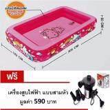 ซื้อ สระน้ำ Sanrio Hello Kitty ขนาด 305X183X50 ซม แถมที่สูบไฟฟ้า Keak เป็นต้นฉบับ