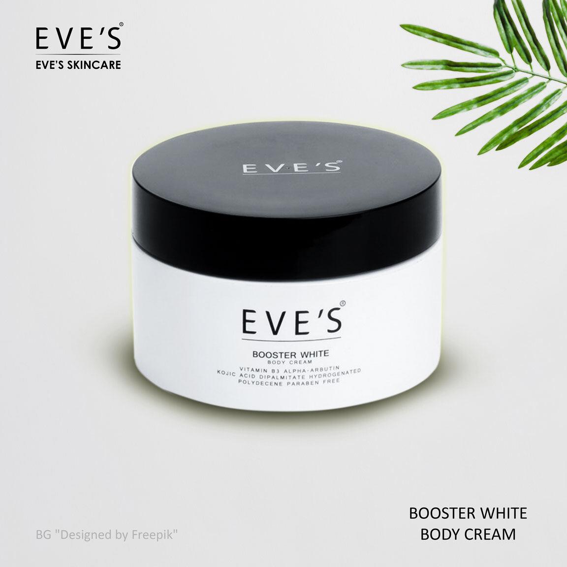 Booster White Body Cream (ครีมบูสเตอร์) Eves ครีมปรับผิวใส ครีมทาท้องลาย ผิวแตกลาย ก้นลาย รักแร้ดำ ครีมคนท้อง ลดจุดด่างดำ Eves.