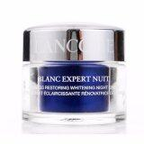 ส่วนลด Lancome Blanc Expert Nuit Firmness Restoring Whitening Night Cream 15 Ml