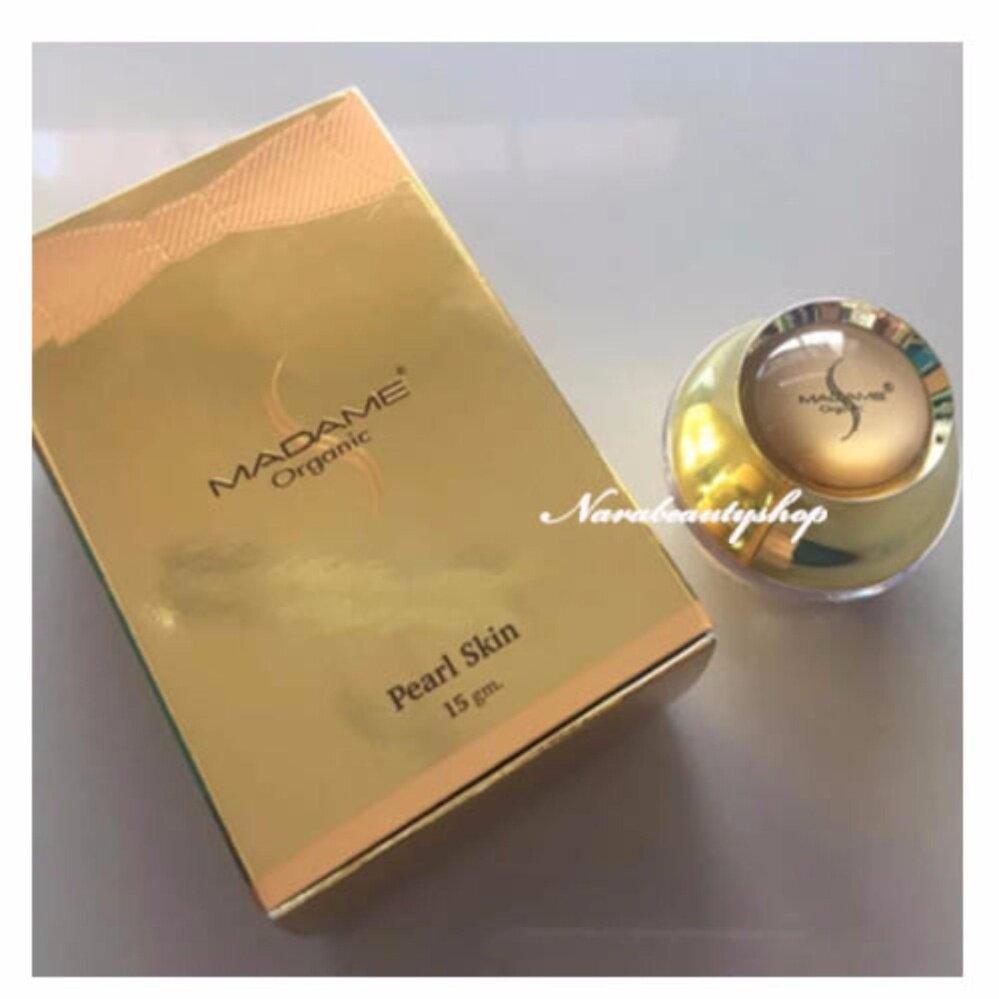 ส่งฟรี Madame Organic Pearl Skin ครีมมาดาม ครีมไข่มุก 15 กรัม (1 กล่อง) บำรุงผิว หน้าขาว เนียนใส กลางวัน ครีมบำรุงให้หน้าขาวที่ดีที่สุด
