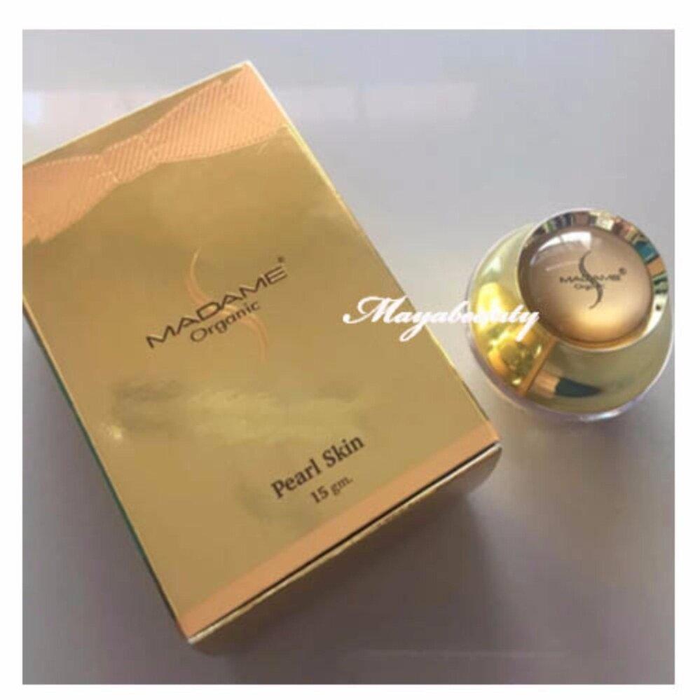 ลดราคา ถูกที่สุด Madame Organic Pearl Skin ครีมมาดาม ครีมไข่มุก 15 กรัม (1 กล่อง) บำรุงผิว หน้าขาว เนียนใส กลางวัน ดีจริง