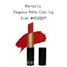 ขาย Merrez Ca Elegance Matte Color Lip Rd2207 Ester ลิปแมท เมอร์เรซกา Merrezca เป็นต้นฉบับ