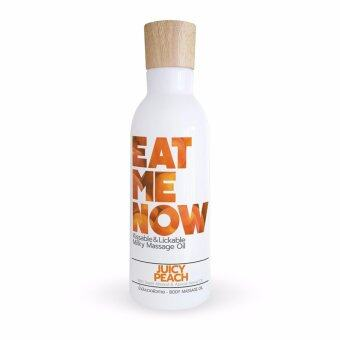 EAT ME NOW อีทมีนาว คิสเอเบิ้ล แอนด์ ลิคเอเบิ้ล มิลค์กี้ มาซสาจ ออยล์ [จูซี่ พีช]
