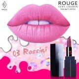ราคา Rouge 03 Rossini สีชมพู ออนไลน์ กรุงเทพมหานคร