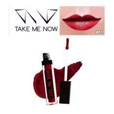 ขาย Take Me Now Velvet Matte Lipstick No 01 Falling In Love เทคมีนาว ลิปแมทกำมะหยี่ สำหรับปากแห้งติดทน สีสวย สีแดงกำมะหยี่ แดงเข้ม แดงดำ แดงเลือดนก ลิปสีแดงก่ำ แดงอมน้ำตาล แดงไวน์ 1แท่ง Take Me Now ใน กรุงเทพมหานคร