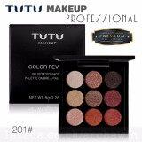 ราคา Tutu Makeup Color Fever Eyeshadow อายแชโดว์ รุ่น 201 ติดทน กันน้ำ ชิมเมอร์ครีม 9 สี