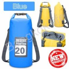 ส่วนลด Bangkok Life กระเป๋ากันน้ำ ถุงกันน้ำ ถุงทะเล Waterproof Bag ความจุ 20 ลิตร กระเป๋า กระเป๋าสะพาย กระเป๋าเป้สะพายหลัง กรุงเทพมหานคร