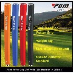 Pgm Putter Grip Tour Tradition (4 Color) By Pgm Thailand.