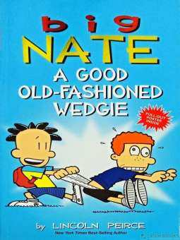 BIG NATE COMIC STRIP 17: A GOOD OLD-FASHIONED WEDGIE-