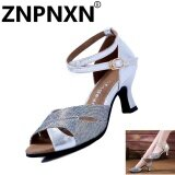ราคา Znpnxn Summer New Women S Sandals Soft Bottom Dance Shoes *d*lt Modern Latin Dance Shoes Sliver) Intl Znpnxn
