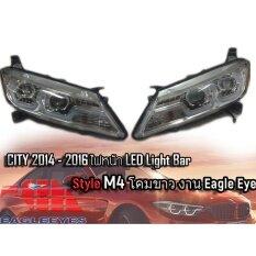 ขาย City 2014 2015 2016 ไฟหน้า Led Light Bar Style M4 โคมขาว By Eagle Eye กรุงเทพมหานคร ถูก