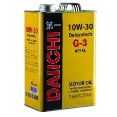 ซื้อ Daiichi น้ำมันเครื่องกึ่งสังเคราะ 100 Daisyntech G 3 10W30 Api Sl 4 ลิตร คุณภาพเพื่อคนยุคใหม่