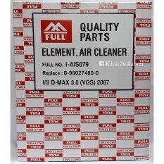 ขาย Full ไส้กรองอากาศ 1 Ais079 Isuzu D Max 3 Vgs 2007 ถูก