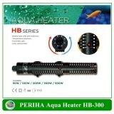 โปรโมชั่น เครื่องควบคุมอุณหภูมิน้ำ Periha Aqua Heater Hb 300 Periha