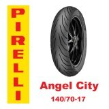 ซื้อ Pirelli Angel City 140 70 17 Pirelli