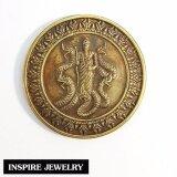 ขาย เหรียญคำชะโนด เหรียญปู่ศรีสุทโธนาคราช พญานาค เนื้อทองเหลืองเก่าสวย ผ่านพิธีปลุกเสก เครื่องราง วัตถุมงคล เสริมดวง เรียกทรัพย์ รับโชค ความเจริญรุ่งเรือง ของมีจำนวนกำจัด Inspire Jewelry ผู้ค้าส่ง