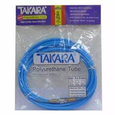 ซื้อ Takara สายลม โพลียูรีเทน 5X8มม 10เมตร พร้อมหัวข้อต่อสำเร็จ สีฟ้า