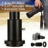 Xcsource T Ring 1 25 Inch Telescope Mount Adapter Extension Tube For Nikon Dslr Dc619 Xcsource ถูก ใน ฮ่องกง