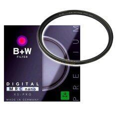 B W Xs Pro Mrc Nano Uv 67Mm เป็นต้นฉบับ