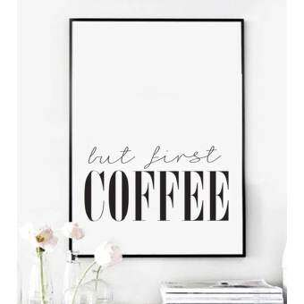 But First Coffee Quote Canvas Art Print Painting Poster, WallPictures for Home Decoration, Home Decor YE137 (Intl)