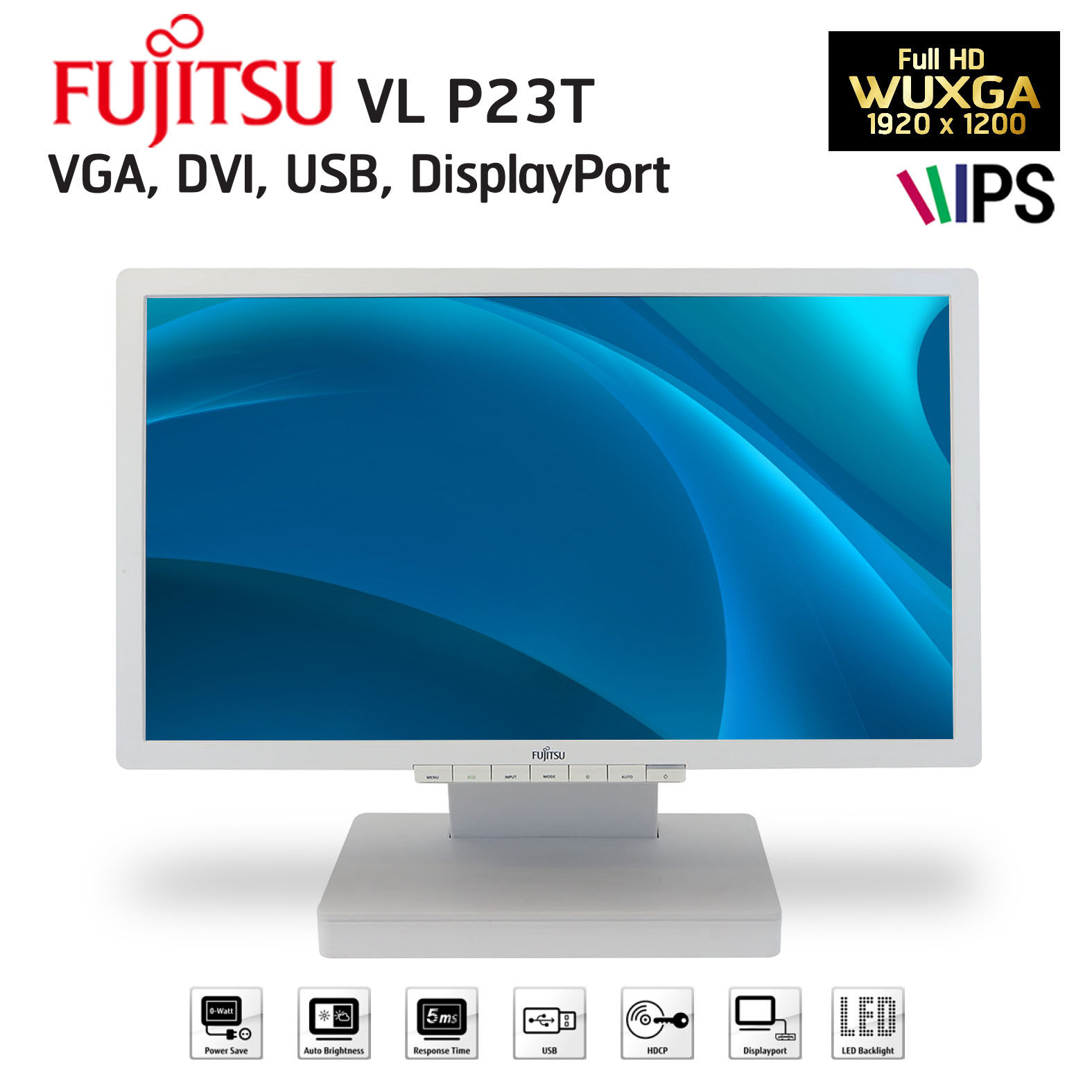 จอคอมพิวเตอร์ Fujitsu Led Monitor รุ่น P23t ขนาด 23 / Full Hd (1920x1080) / Ips.