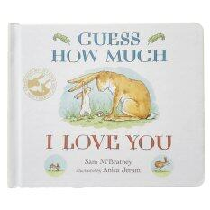 Guess How Much I Love You Board Book (หนังสือนิทานภาษาอังกฤษ) By Smile Book Club For Kids