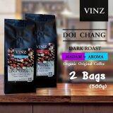 ซื้อ Vinz Coffee Bean Aroma Madam เมล็ดกาแฟดอยช้าง อาราบิก้า ปลอดสารพิษ คั่วเข้ม 2 ถุง 500 กรัม ออนไลน์ ถูก
