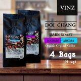 Vinz Coffee Bean Aroma Madam เมล็ดกาแฟดอยช้าง อาราบิก้า ปลอดสารพิษ คั่วเข้ม 4 ถุง 1Kg เป็นต้นฉบับ
