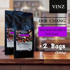 ขาย Vinz Coffee Bean Madam เมล็ดกาแฟดอยช้าง อาราบิก้า ปลอดสารพิษ คั่วเข้ม 2 ถุง 500 กรัม เป็นต้นฉบับ